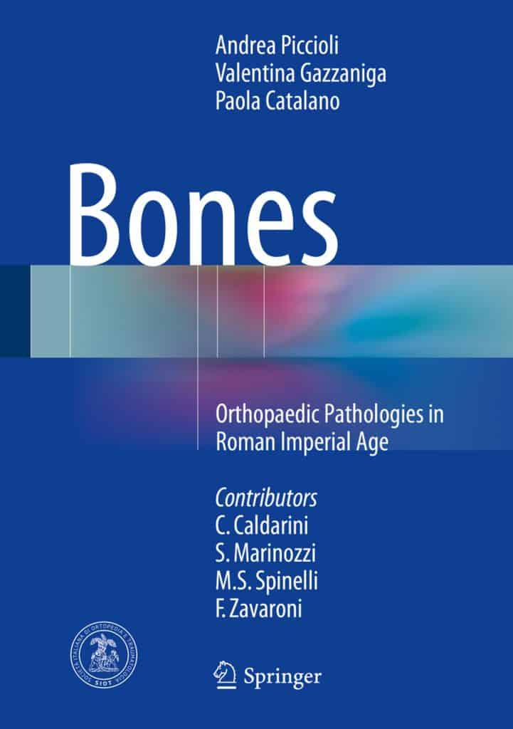 Maria Silvia Spinelli | Bones - patologie ortopediche Roma Età Imperiale